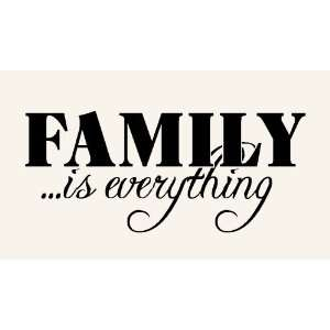 Wall Decal Word Vinyl Sticker Art   Family Is Everything