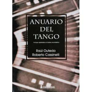 Anuario del Tango (Spanish Edition) (9789500510950) Raul