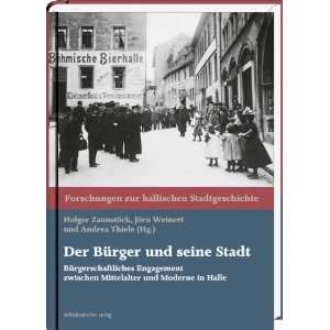 Der Bürger und seine Stadt (9783898127875): Jörn Weinert