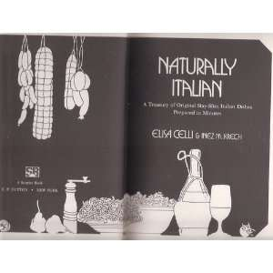 Naturally Italian A treasury of original stay slim Italian dishes