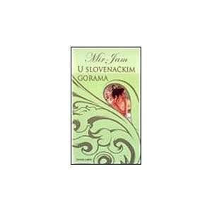 U slovenackim gorama (9788678440755) Milica Jakovljevic