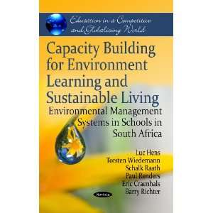 Capacity Building for Environment Learning and Sustainable Living