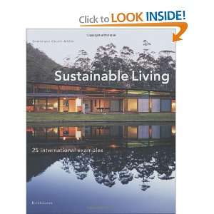 Sustainable Living (9783764374679): Dominique Gauzin