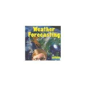 Weather Forecasting (Bridgestone Books. Weather Update
