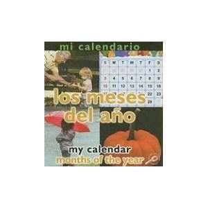 Mi Calendario Los Meses del Ano/My Calendar Months of