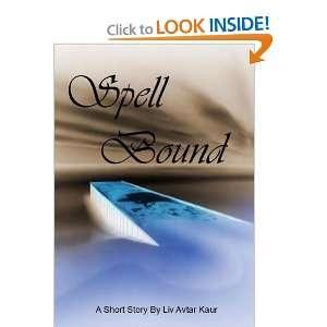 Spellbound (9781446102978) Liv Kaur Books