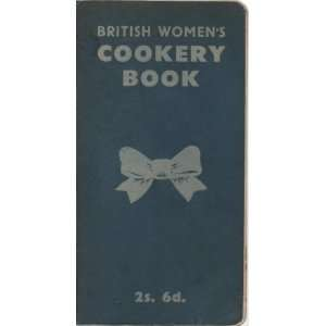 British Womens Cookery Book Mrs. A.S. & Patterson, Miss