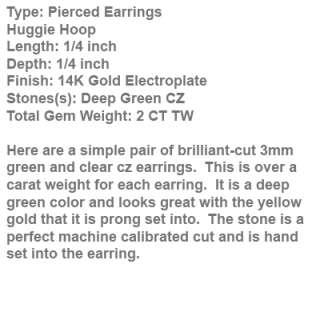NEW 14K GOLD PLATED DARK GREEN CUBIC ZIRCONIA HUGGIE EARRINGS FAST