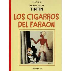 Los Cigarros Del Faraon 1934/ the Cigar of Pharoah (Tintin