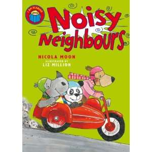 Noisy Neighbours (9780330523950) Nicola Moon, Liz Million Books