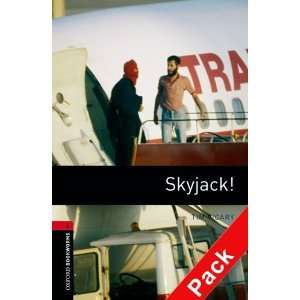 Skyjack! (Oxford Bookworms ELT) (9780194793131): Books