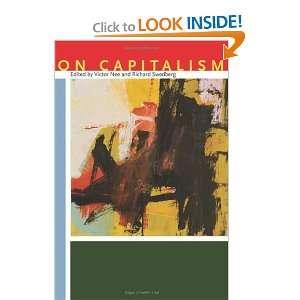 On Capitalism (9780804756648) Victor Nee, Richard Swedberg Books