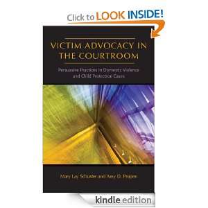 Vicim Advocacy in he Courroom (Norheasern Series on Gender, Crime