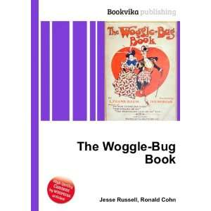 The Woggle Bug Book Ronald Cohn Jesse Russell Books