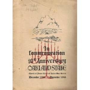 In Commemoration 10th Anniversary Oakland Stake December