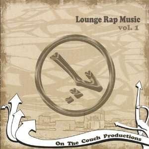 Vol. 1 Lounge Rap Music Lifted Music