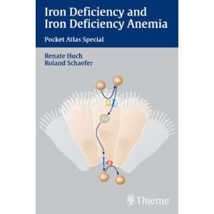Iron Deficiency and Iron Deficiency Anemia (9783131337610