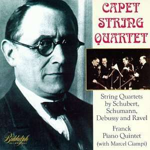 String Quartets; Reanck Piano Quintet Capet String Quartet Music