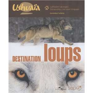 loups (French Edition) (9782263043970) Geneviève Carbone Books