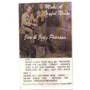 Make A Joyful Noise (Cassette) Jim & Jody Pearson