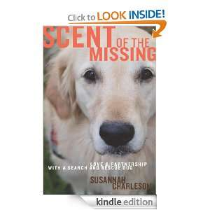 Scent of the Missing Love and Partnership with a Search and Rescue