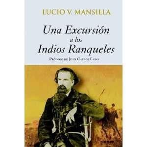 Edition) (9789871136025) Lucio V. Mansilla, Juan Carlos Casas Books
