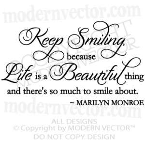 MARILYN MONROE Quote Vinyl Wall Decal KEEP SMILING
