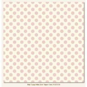 My Minds Eye Lush Collection Pink Large Polka Dots