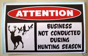 FUNNY DEER BUCK DUCK HUNT HUNTING STICKER BUSINESS 118
