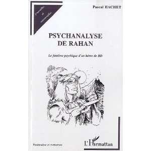 Psychanalyse de Rahan. Le Fantôme psychique dun héros
