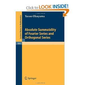 Absolute Summability of Fourier Series and Orthogonal Series (Lecture