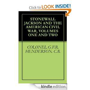 STONEWALL JACKSON AND THE AMERICAN CIVIL WAR, VOLUMES ONE AND TWO