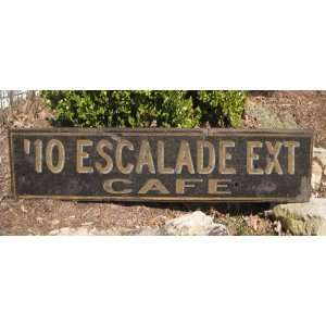 2010 10 CADILLAC ESCALADE EXT CAFE   Rustic Hand Painted Wooden Sign