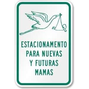 Estacionamento Para Nuevas y Futuras Mamas Aluminum Sign
