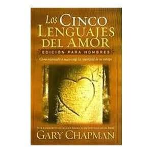 Los cinco lenguajes del amor: Gary Chapman: Books