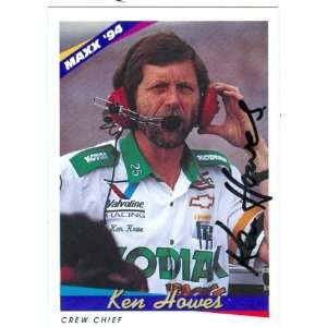 Ken Howes Autographed/Hand Signed Trading Card (Auto Racing) 1994 Maxx