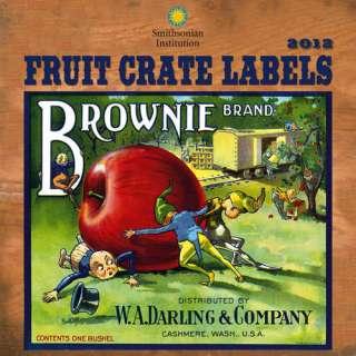 Fruit Crate Labels 2012 Wall Calendar 1554564662
