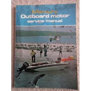 Mercury Outboard Motor Service Manual (9780672213205