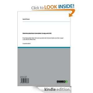 Kommunikation zwischen Jung und Alt (German Edition): Ingrid Haase