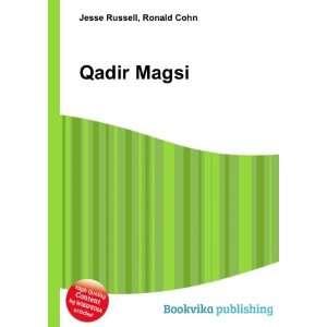 Qadir Magsi: Ronald Cohn Jesse Russell: Books