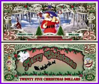 25 SANTA CLAUS MERRY CHRISTMAS $25 Dollar Bill