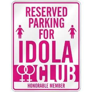 RESERVED PARKING FOR IDOLA  Home Improvement