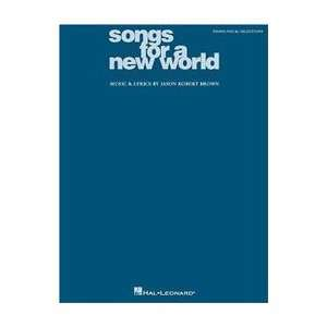 Songs for a New World Piano/Vocal Selections (9780634035784) Jason