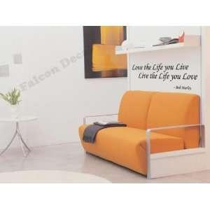 Love The Life You Live, Live The Life You Love Vinyl Wall
