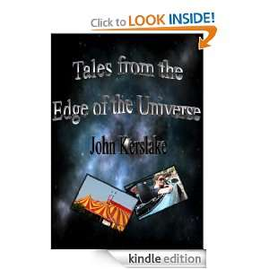 From the Edge of the Universe John Kerslake  Kindle Store