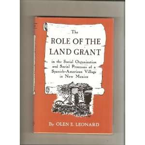 Role of the Land Grant in the Social Organization of a