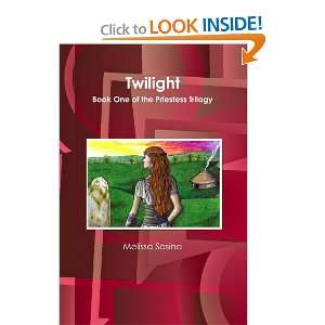 Twilight Book One of the Priestess (9780557667604
