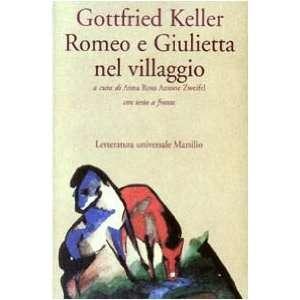 Romeo e Giulietta nel villaggio. Testo tedesco a fronte