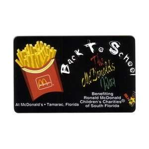 Collectible Phone Card 10u McDonalds Fries & Back To School Benefit