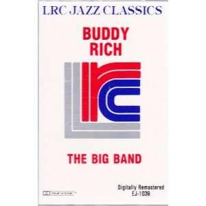 The Big Band, LRC Jazz Classics (Audio Cassette) Buddy Rich Music